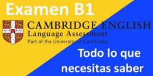 partes del examen b1 cambridge english
